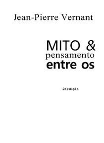 Jean Pierre Vernant - Mito e pensamento entre os gregos