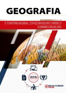 O Território Nacional espaço Brasileiro o modelo econômico brasileiro