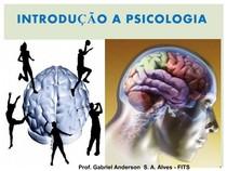 INTRODUÇÃO_A_PSICOLOGIA_TURMA_ADM_CONTABEIS_E_NUTRIÇÃO_FITS__2013