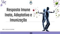 Resposta Imune Inata, Adaptativa e Imunização