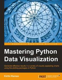 Mastering Python Data Visualization - Kirthi Raman - Ti - 50