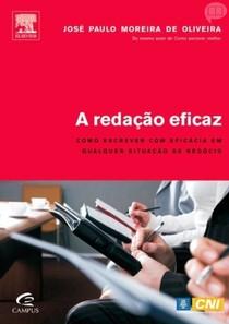 A Redação Eficaz - José Paulo Moreira de Oliveira