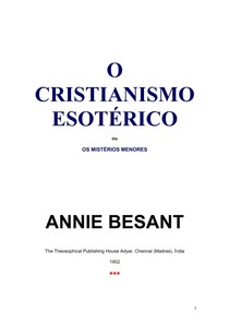Annie Besant   O Cristianismo Esotérico