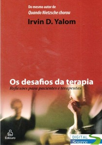 Os desafios da terapia - Yalom