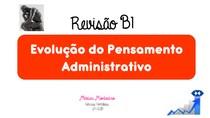 Revisão Para Prova Evolução do Pensamento Administrativo - 1° Bimestre