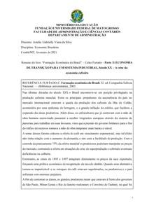 Resumo do livro Formação Econômica do Brasil Celso Furtado Parte 5: ECONOMIA DE TRANSIÇÃO PARA UM SISTEMA INDUSTRIAL, Século XX A crise da economia cafeeira