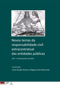 Novos temas da responsabilidade civil extracontratual das entidades públicas