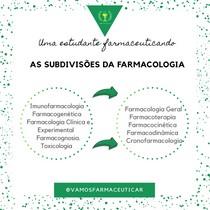 SUBDIVISÕES DA FARMACOLOGIA
