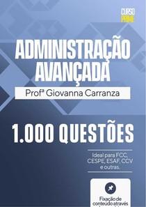 Administração Avançada mil questões prof Giovanna Carranza
