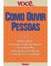 Psicologia Organizacional - Livro, Como ouvir as pessoas Você S.A.