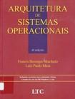 Arquitetura de Sistemas Operacionais    4ª Edição