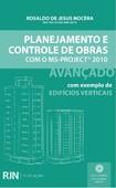 Planejamento e Controle de Obras com MS Project 2010-Avancado