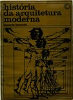 Leonardo Benevolo - História Da Arquitetura Moderna (1)