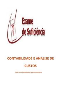 Caderno De Exercícios Exame De Suficiência Do CFC unidade 4   Contabilidade E Analise De Custos