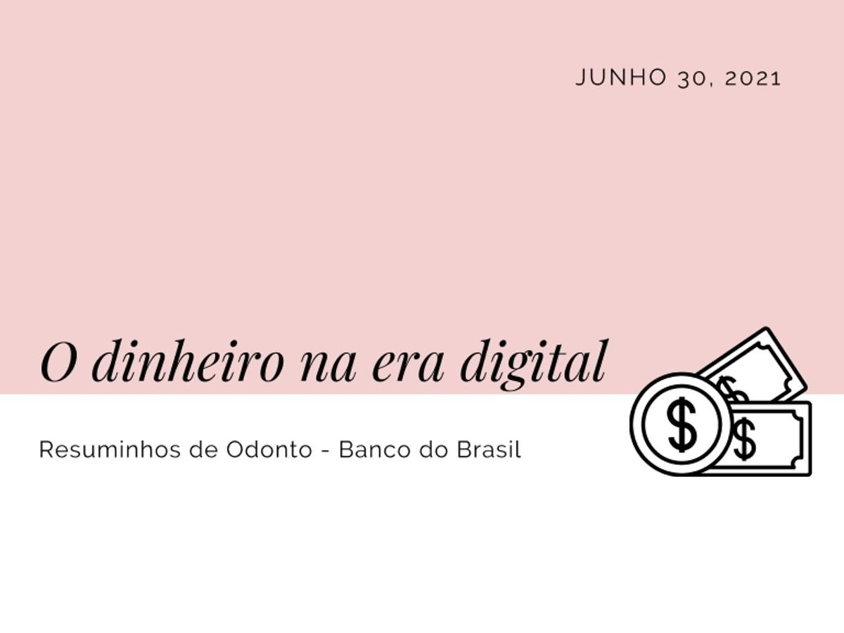 Pre-visualização do material Banco do Brasil : O dinheiro na era digital - página 1