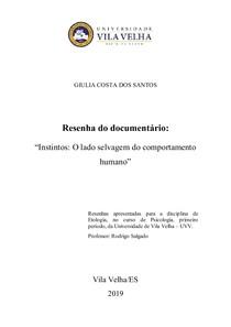 """Documentário """"Instintos: o lado selvagem do comportamento humano"""" - BBC"""