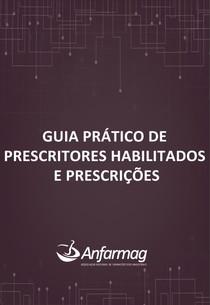 ANFARMAG-Guia_pratico_de_prescritores_habilitados_e_prescricoes