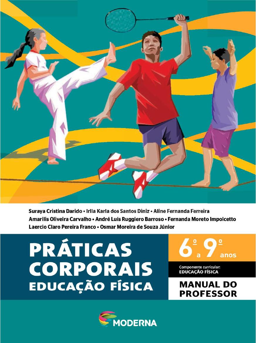 Práticas Corporais - Educação Física 6 a 9 - Manual do Profess